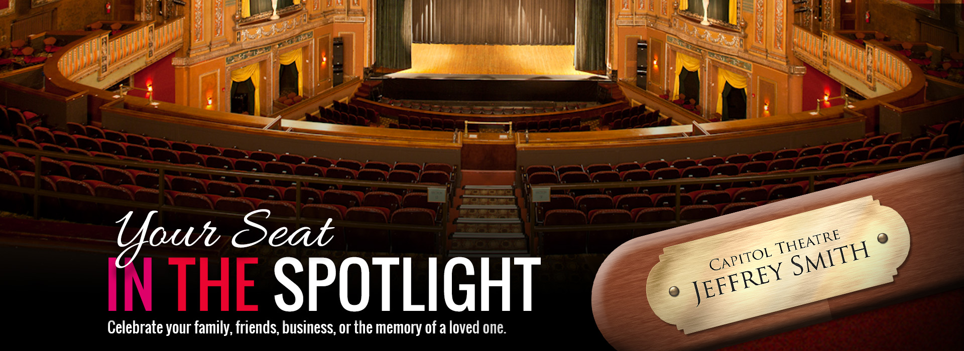Your Seat In The Spotlight